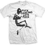 axl rose fuck dancing t shirt